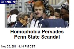 Fear of Homosexuality Lurks Behind Penn State Scandal