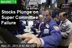 Stocks Plunge on Super Committee Failure