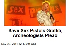 Save Sex Pistols Graffiti, Archeologists Plead