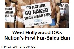 West Hollywood OKs Nation's First Fur Sales Ban