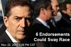 6 Endorsements Could Sway Race