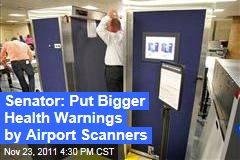 Sen. Susan Collins Wants TSA to Post Bigger Health Warning by Airport Body Scanners