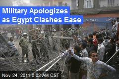 Military Apologizes as Egypt Clashes Ease