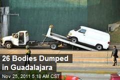 26 Bodies Dumped in Guadalajara