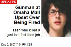 Gunman at Omaha Mall Upset Over Being Fired