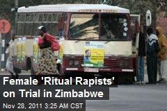 Female 'Ritual Rapists' on Trial in Zimbabwe