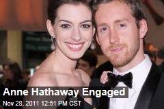 Anne Hathaway, Adam Shulman Engaged