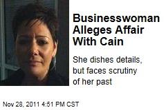 Atlanta Businesswoman Ginger White Reveals Alleged Extramarital Affair With Herman Cain