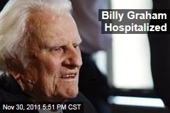 Evangelist Billy Graham, 93, Is Hospitalized in North Carolina
