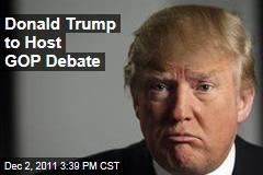Donald Trump Will Host Republican Debate in Iowa in Late December