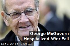 George McGovern Hospitalized After Fall