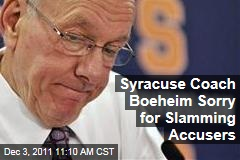 Syracuse Basketball Coach Jim Boeheim Apologizes for Criticizing Accusers in Bernie Fine Abuse Allegations