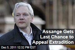 Julian Assange Gets One Last Chance to Appeal Extradition