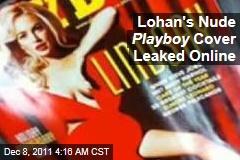 Lindsay Lohan Nude Playboy Cover Leaked Online