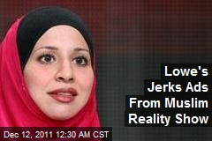 Lowe's Jerks Ads From Muslim Reality Show