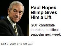 Paul Hopes Blimp Gives Him a Lift