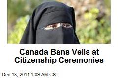 Canada Bans Veils at Citizenship Ceremonies