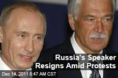 Russia's Speaker Boris Gryzlov Resigns Amid Protests