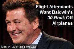 Flight Attendants Want Baldwin's 30 Rock Off Airplanes