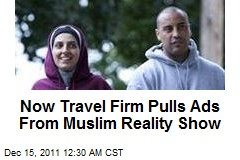 Now Travel Website Pulls Ads From Muslim Reality Show