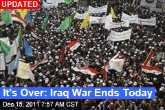 It's Over! Iraq War Ends Today