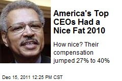 America's Top CEOs Had a Nice Fat 2010