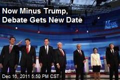 Now Minus Trump, Debate Gets New Date