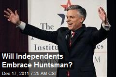 Will Independents Embrace Huntsman?