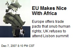 EU Makes Nice With Africa