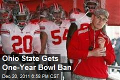 Ohio State Gets One-Year Bowl Ban
