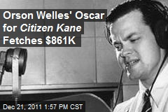 Orson Welles' Oscar for Citizen Kane Fetches $861K