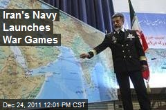 Iran's Navy Launches War Games