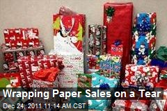 Wrapping Paper Sales on a Tear