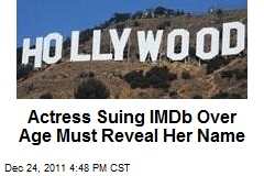 Actress Suing IMDb Over Age Must Reveal Her Name