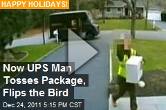Now UPS Man Tosses Package, Flips the Bird