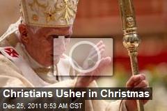 Christians Usher in Christmas