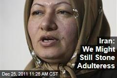 Sakineh Mahammadi Ashtiani: Iran Still Wants to Stone Adulteress to Death