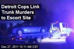 Detroit Cops Link Double Trunk Murders to Website