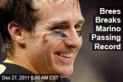 Drew Brees Passing Record: Saints Quarterback Breaks Dan Marino Record on Final Throw of Game