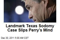 Rick Perry Forgets Landmark Lawrence v. Texas Sodomy Case