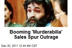 'Murderabilia' Sales Going Gangbusters