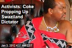 Dictator Goes Better With Coke, Complain Swazis