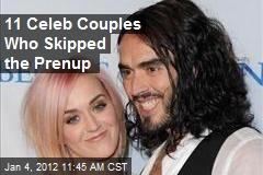 11 Celeb Couples Who Skipped the Prenup