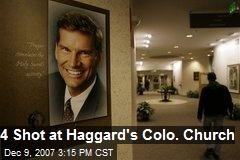 4 Shot at Haggard's Colo. Church