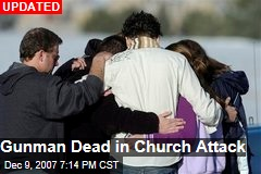 Gunman Dead in Church Attack