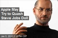 Apple May Try to Quash Steve Jobs Doll