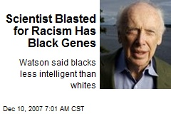 Scientist Blasted for Racism Has Black Genes