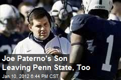 Joe Paterno's Son Leaving Penn State, Too