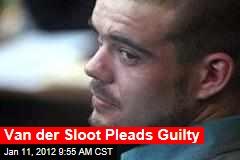 Van der Sloot Pleads Guilty
