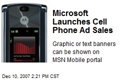 Microsoft Launches Cell Phone Ad Sales